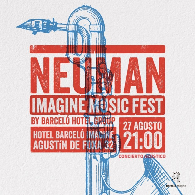 NEUMAN en acústico - IMAGINE MUSIC FEST - CANCELADO @ Hotel Barceló Imagine