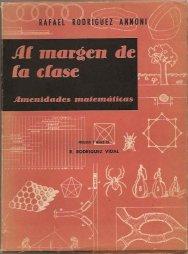 Rodríguez Annoni. Al margen de la clase.