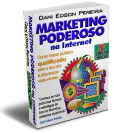Ebook Marketing Poderoso na Internet - Marketing na Internet de verdade