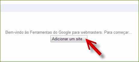 google webmasters tool ferramentas botão adicionar um site