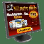 Micro Celebridade Blogs Premium Millionaire Minds Pro Rui Ludovino