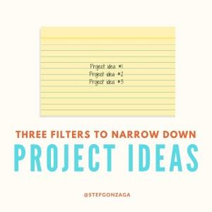 three filters project ideas