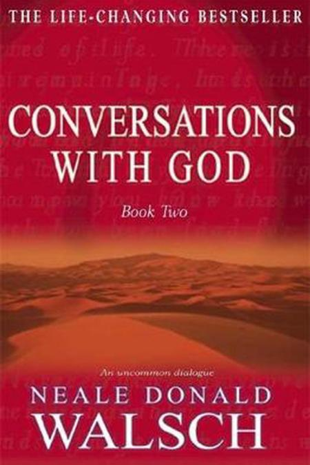 Conversations with God 2: An Uncommon Dialogue