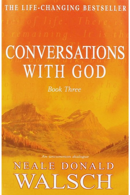 Conversations with God 3: An Uncommon Dialogue