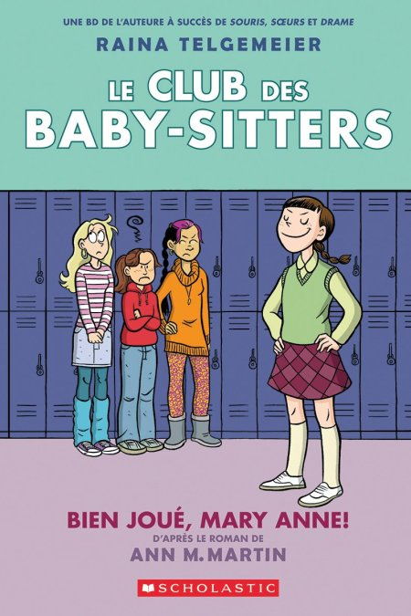 Baby-Sitters Club Graphix 3 Mary Anne Saves the Day: Full-Color Edition