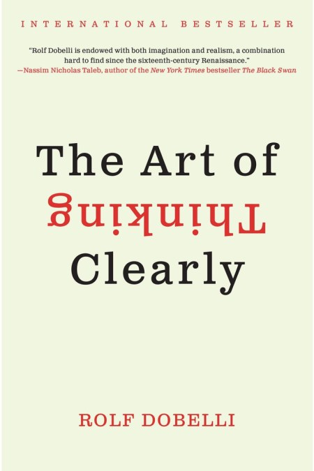 Art of Thinking Clearly Intl