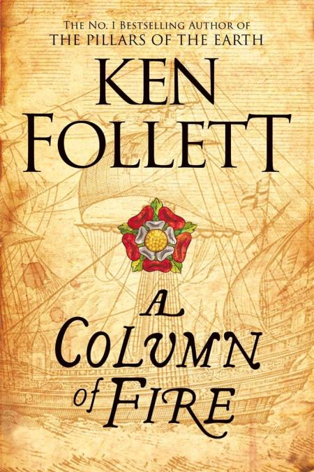 Column of Fire - Book 3 Kingsbridge Series