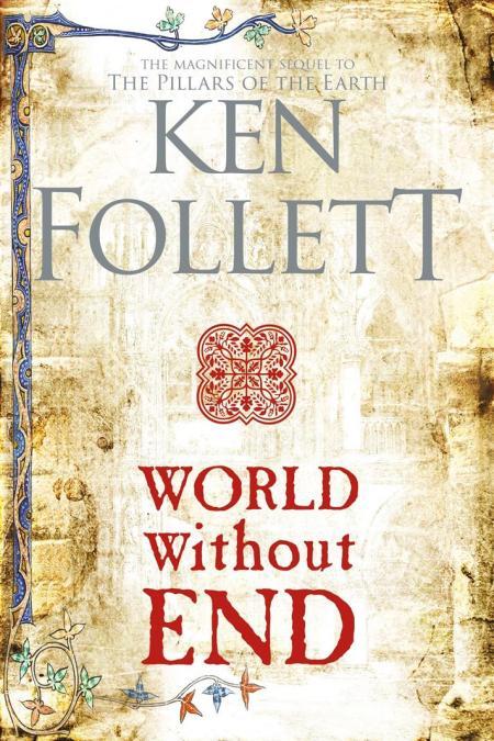 World Without End - Book 2 Kingsbridge