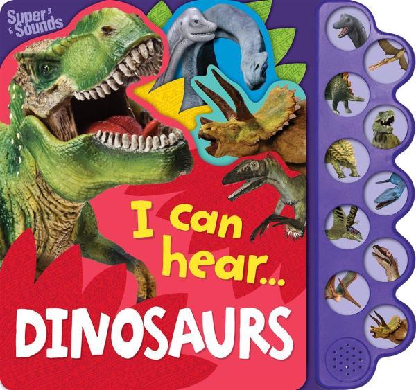 I Can Hear Dinosaurs