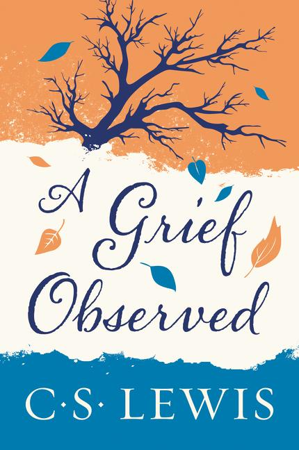 Grief Observed