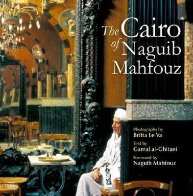 Cairo of Naguib Mahfouz
