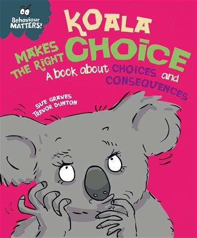 Koala Makes the Right Choice