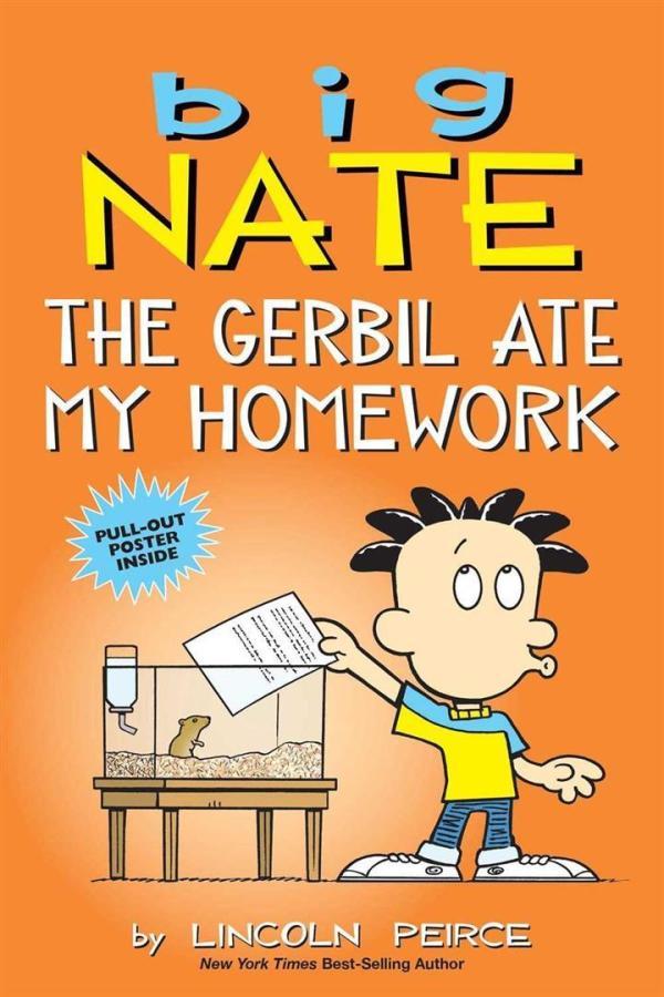 Big Nate The Gerbil Ate My Hom