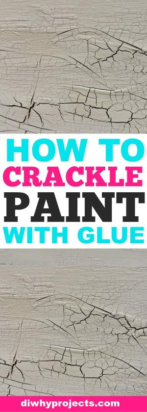 Tutorial for how you can make paint crackle with glue