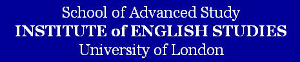 School of Advanced Study / Institute of English Studies (University of London)