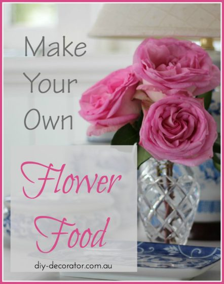 Make your own flower food Pinterest