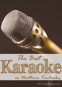 The Best Karaoke in Northern Kentucky