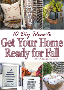10 DIY Ideas to Get Your Home Ready for Fall + MM 168