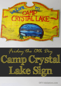 Friday the 13th DIY Camp Crystal Lake Sign