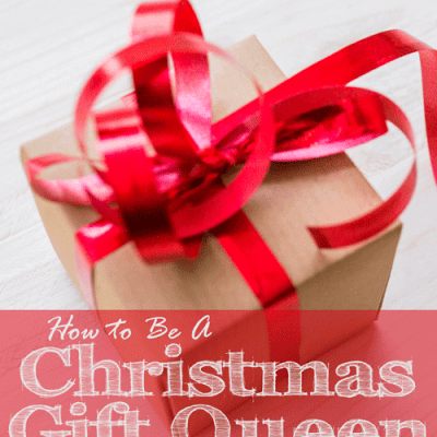 Be a Christmas Gift Queen on a Budget