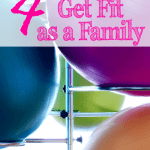 Live Healthy with These 4 Fun Ideas to Get Fit as a Family