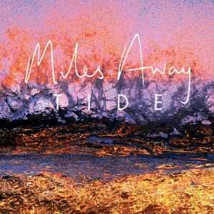 miles away tide