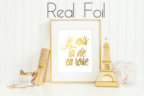 Typhography Gold Foil Print / Je Vois La Vie En Rose / Edith Piaf / Gold Print / Wall Art / Housewarming Gift / Inspirational Print / French by RomanticaHome