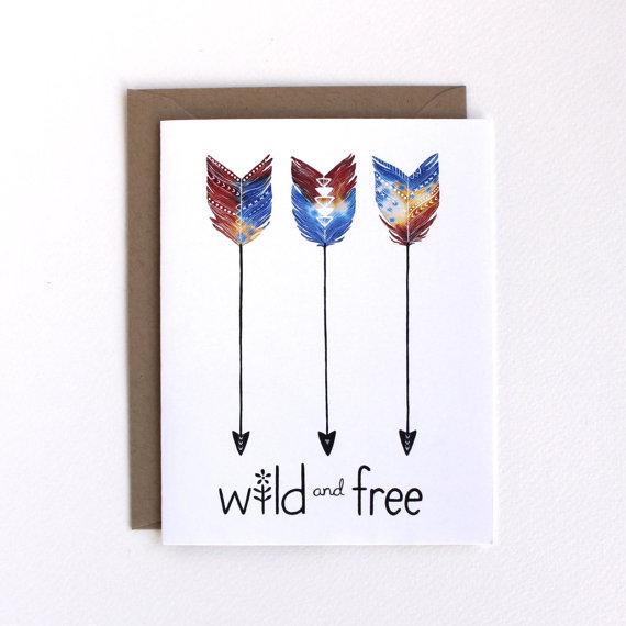 Wild and Free Card – Greeting Card – Arrow Card by RiverLuna