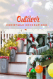 Easy Diy Christmas Decorations For Outside Diy Cuteness