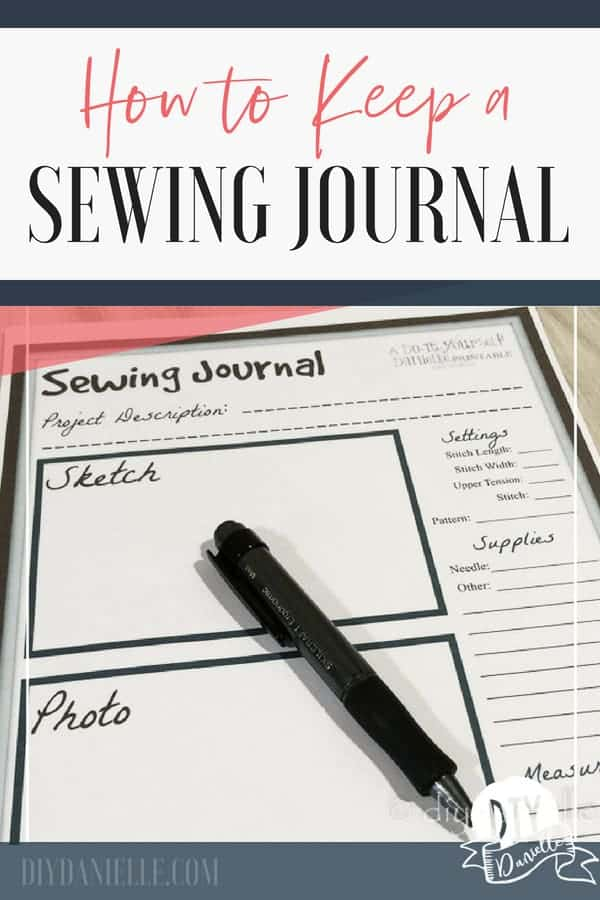 How to keep a sewing journal, either on paper or electronically.