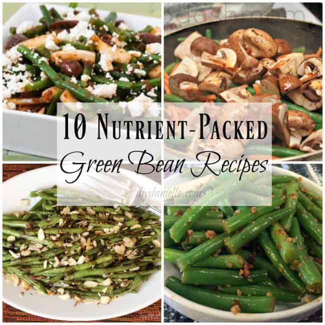 10 Green Bean Recipes for a Healthier Diet