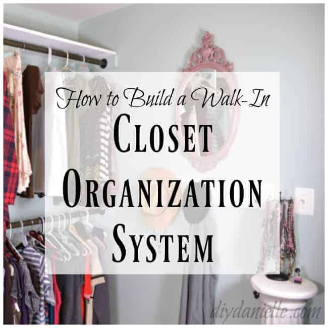 How to build a closet organization system from scratch.