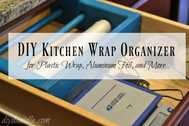 DIY Drawer Organizer for Plastic Wrap, Aluminum Foil, and More