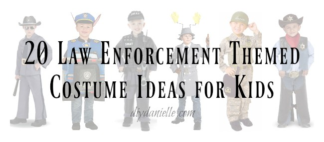 20 Law Enforcement Themed Costume Ideas for Kids