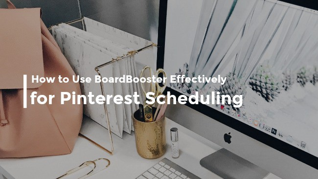 How to Use Boardboaster Effectively for Pinterest Scheduling: Tribes and Group Boards