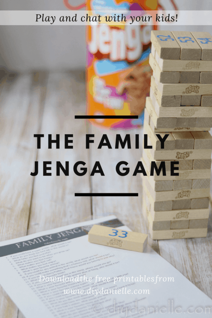 Make a Family Jenga Game so you can play and talk to your kids!