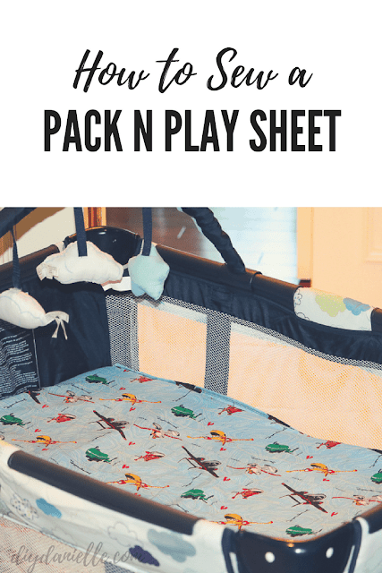 How to Sew a Pack N Play Sheet  DIY Danielle