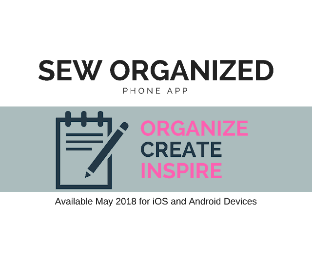 Sew Organized phone app for sewing to organize projects and fabric.