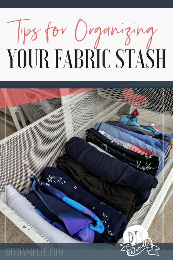 Tips for organizing your fabric stash.