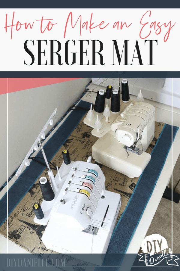 How to Make an Easy Serger Mat. Get this easy tutorial to make a mat for your serger and coverstitch machine. This is an easy sewing project!