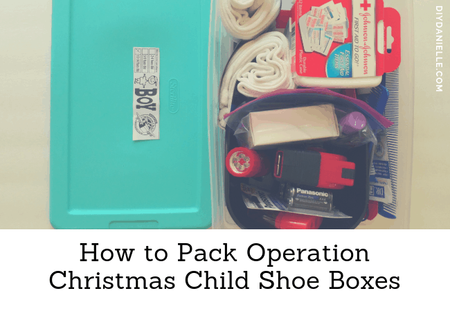 Tips for packing Operation Christmas Child shoe boxes. What to put inside and how to pack it!
