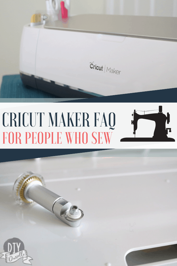 The Cricut Maker FAQ for people who love to sew!
