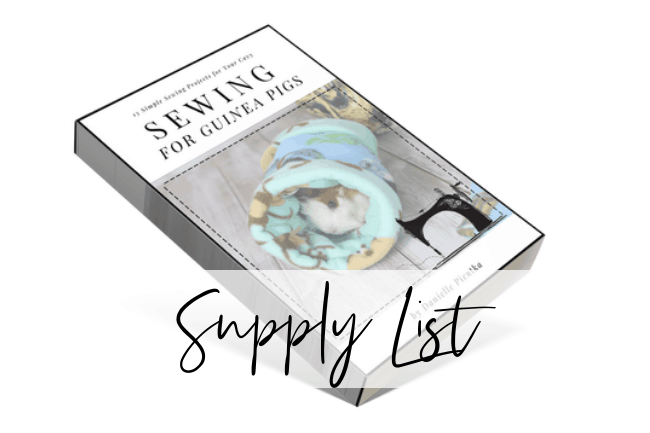 Supply list for my book on sewing guinea pig cage accessories.