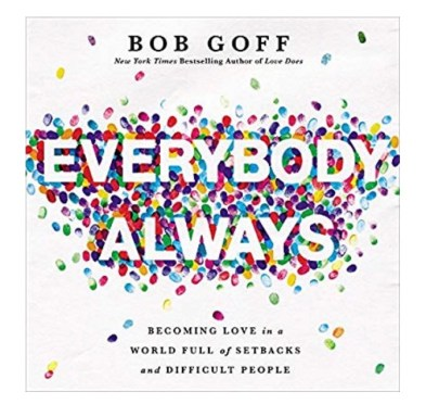 Audible: Everybody Always, by Bob Goff