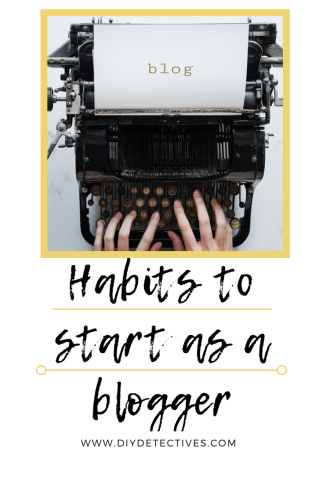 Habits to Start as a Blogger