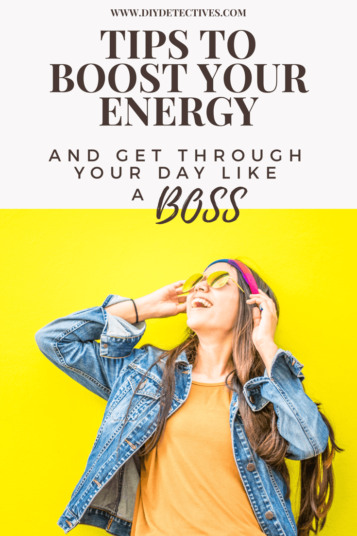 Tips to Boost Your Energy And Get Through Your Day Like A Boss
