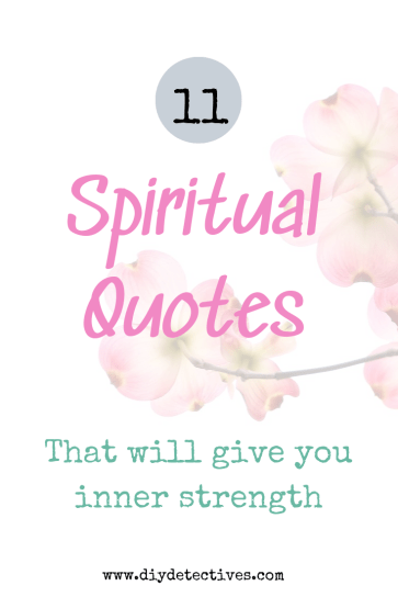 Spiritual Quotes That Will Give You Inner Strength