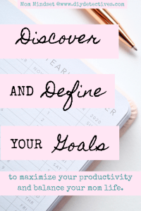 Discover and Define Your Goals + Boost Your Productivity