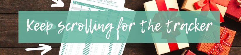 Keep Scrolling for the Printable gift tracker