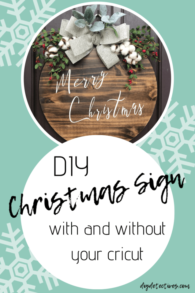 DIY Tutorial:  Farmhouse Christmas Sign